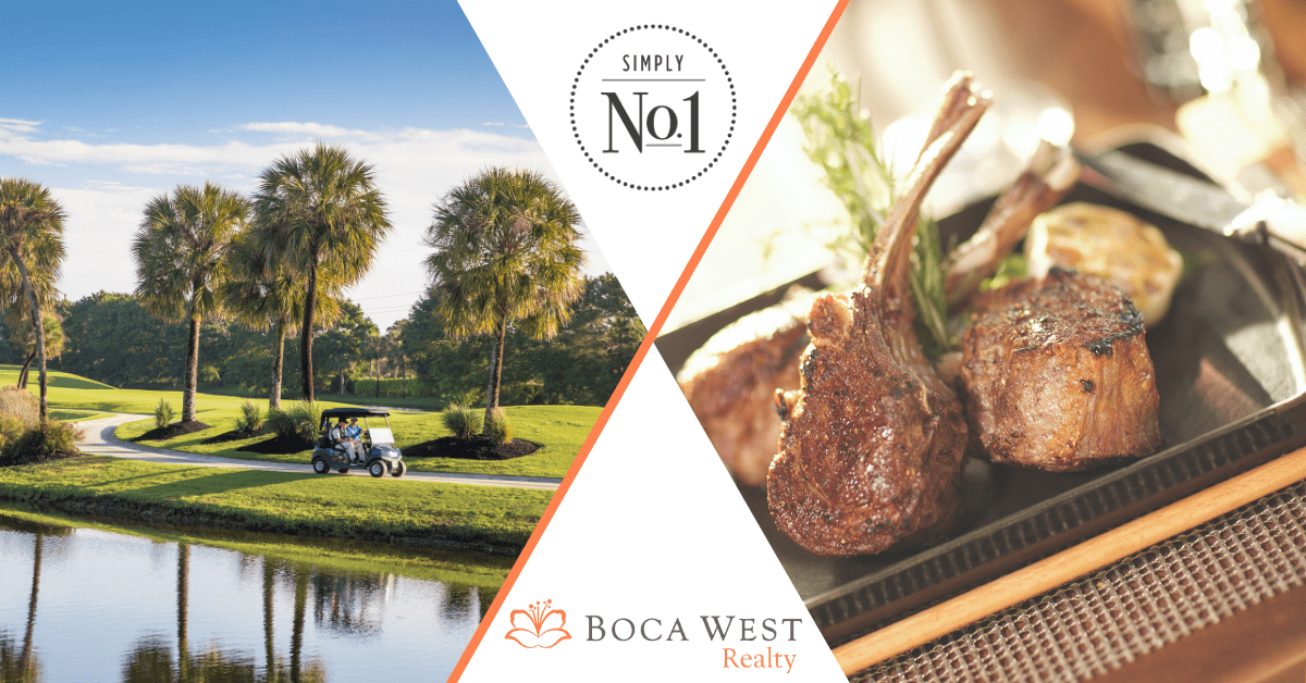 What Makes Boca West the #1 Club in the World Blog Header with picture of golf course and lamb chop dinner plate